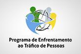 Programa de enfrentamento ao tráfico de pessoas
